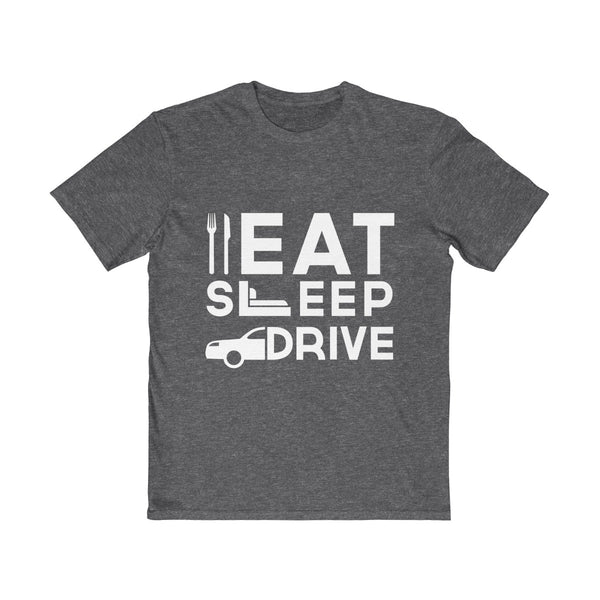 Eat Sleep Drive Mens Semi Slim Fit T-Shirt Gray