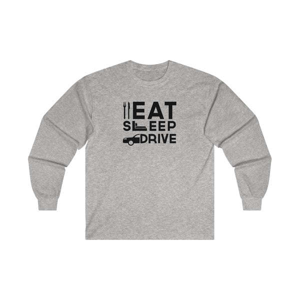 Eat Sleep Drive Mens Classic Fit Long Sleeves T-Shirt Gray