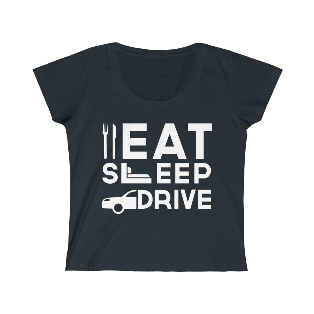 Eat Sleep Drive Women Slim Fit Scoop Neck T-Shirt Black
