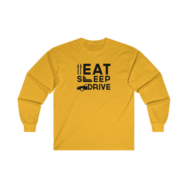 Eat Sleep Drive Mens Classic Fit Long Sleeves T-Shirt Yellow