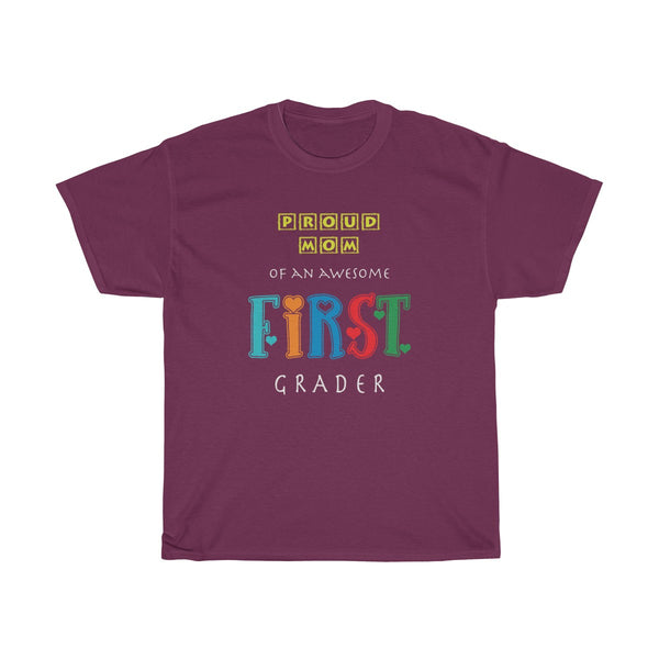 Proud Mom of Awesome First Grader Unisex Classic Fit T-Shirt