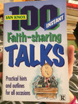 100 instant faith-sharing talks, Practical hints and outlines for all occasions