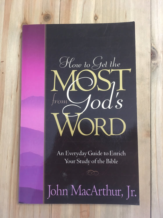 How to get the most from God's word - ChezCarpus.com