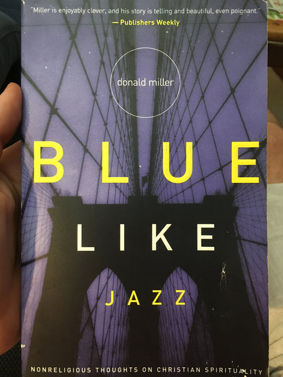 Blue Like Jazz - ChezCarpus.com