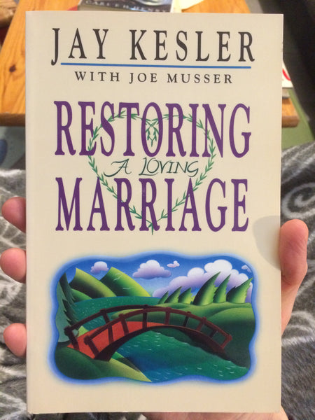 Restoring a loving marriage