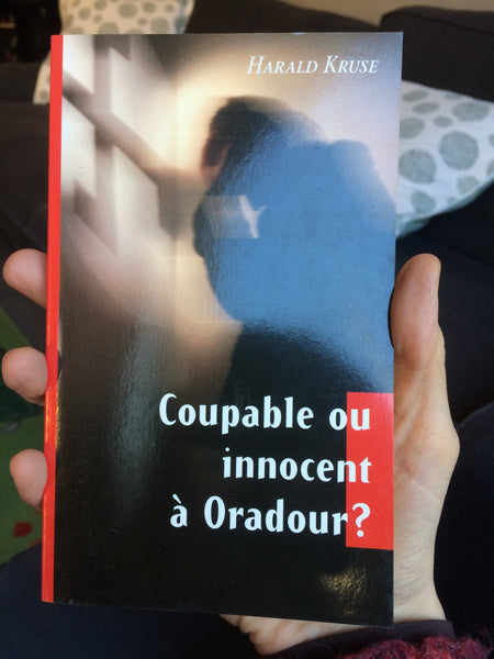 Coupable ou innocent à Oradour