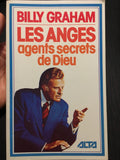 Les anges: agents secrets de Dieu