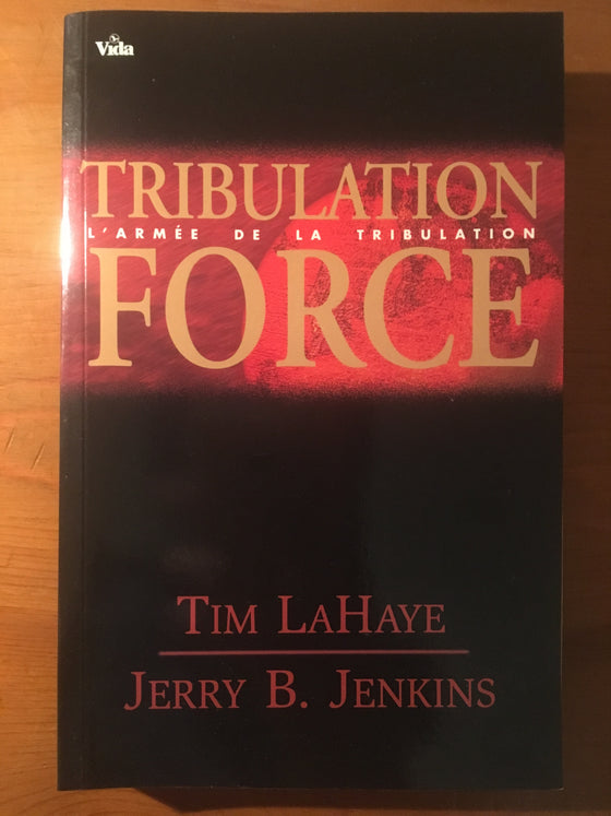 Tribulation Force: un roman
