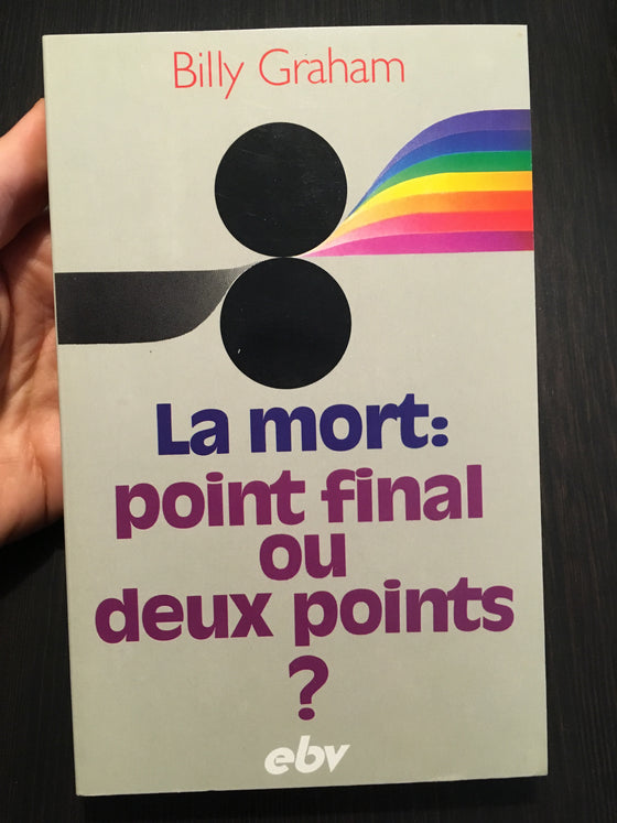 La mort: point final ou deux points? - ChezCarpus.com
