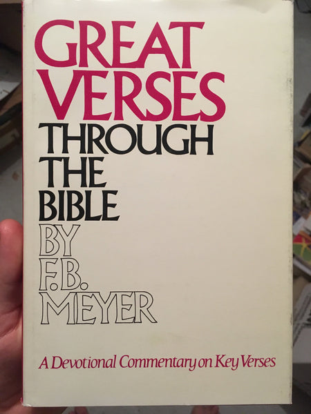 Great verses through the Bible: a devotional commentary on key verses