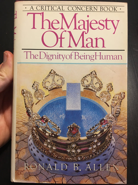 The Majesty of Man: the Dignity of being human - ChezCarpus.com