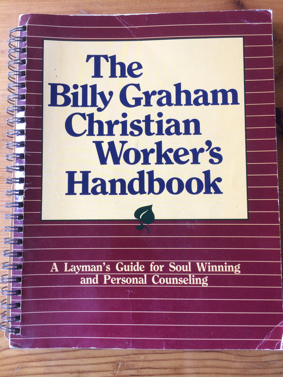 The Billy Graham Christian Worker's Handbook - ChezCarpus.com