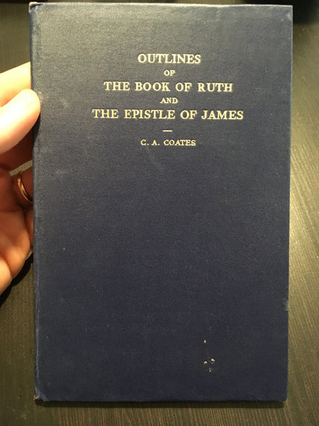 Outlines of the book of Ruth and the epistle of James