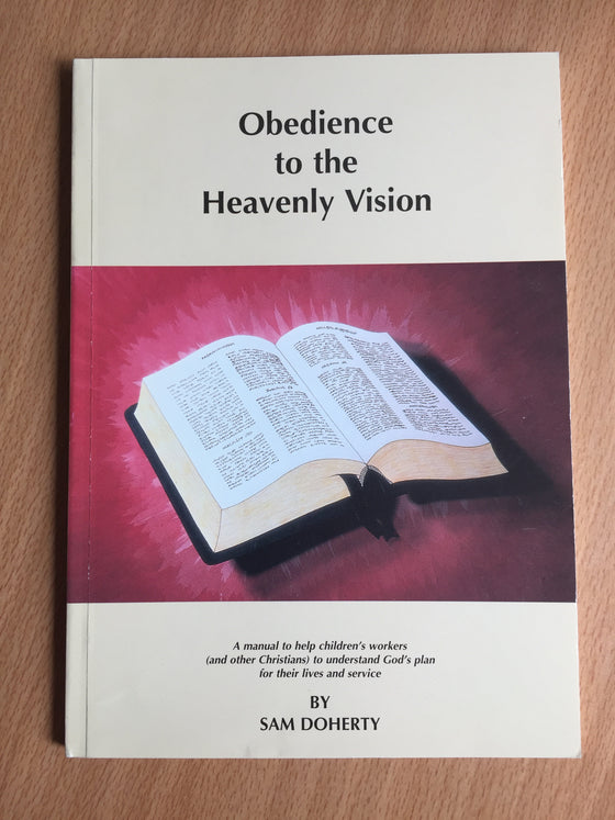 Obedience to the heavenly vision