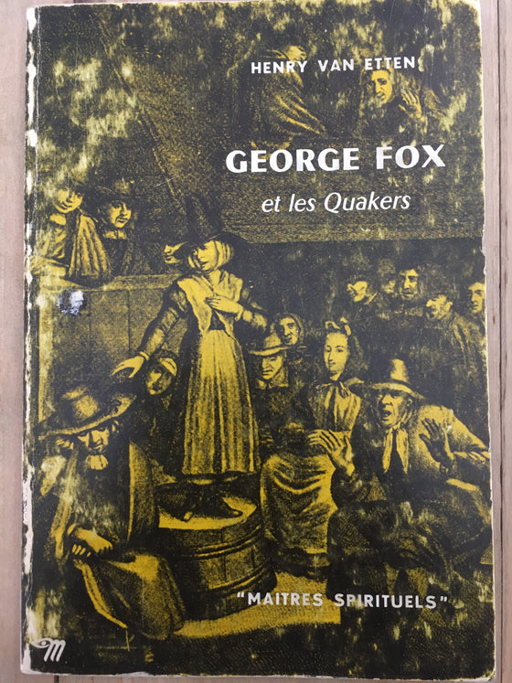 George Fox et les Quakers - ChezCarpus.com