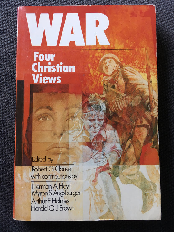 War: Four Christian Views - ChezCarpus.com