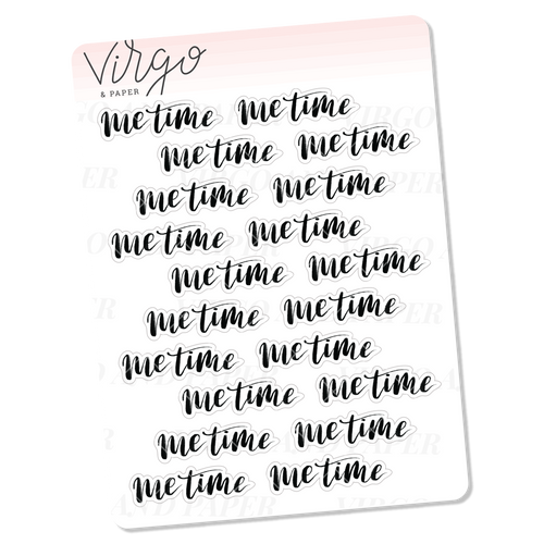 Me Time Hand Lettered Script Stickers