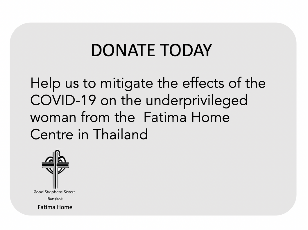 Fatima Home. Good Shepherds, Bangkok, Thailand. DONATION