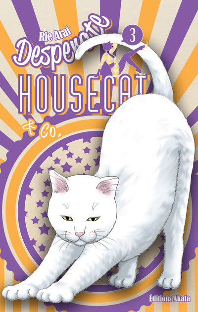 Desperate Housecat & co