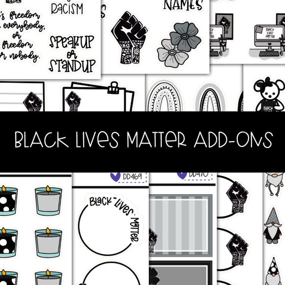 DD531| BLACK LIVES MATTER ADD ONS