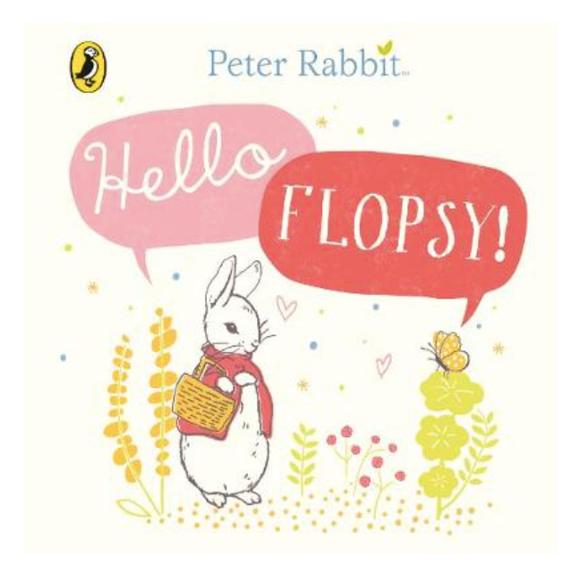 Hello Flopsy! - Peter Rabbit Book - Just Add Milk