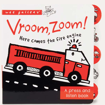 Vroom, Zoom! Here Comes the Fire Truck! Sound Book | Wee Gallery - Just Add Milk