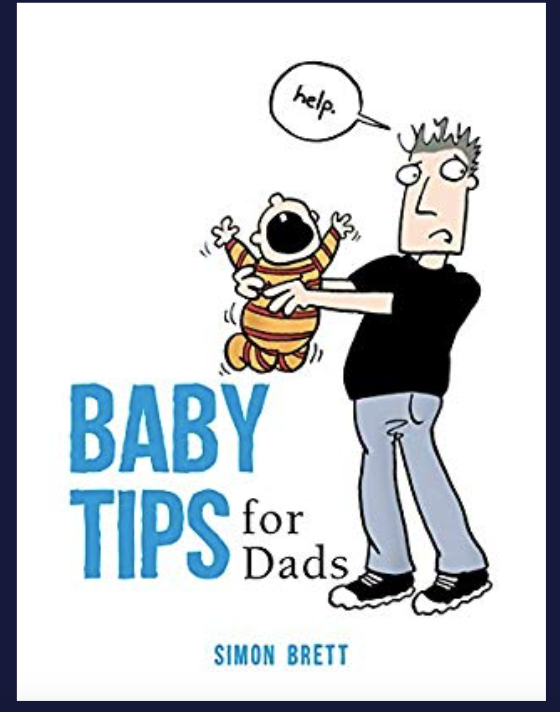 Baby Tips For Dads: Simon Brett - Just Add Milk