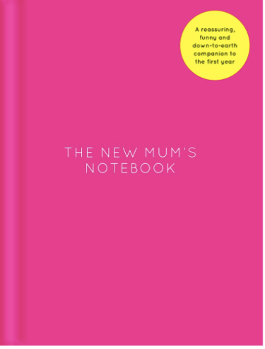 The New Mum's Notebook - Just Add Milk