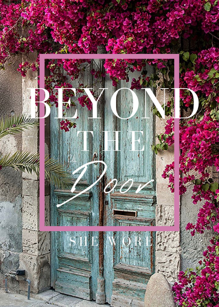 Beyond the Door She Wore