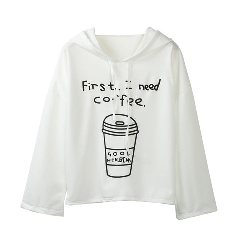 First I Need Coffee White Hooded Pullover Sweatshirt