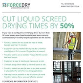 Cut Liquid screed dying time by 50%