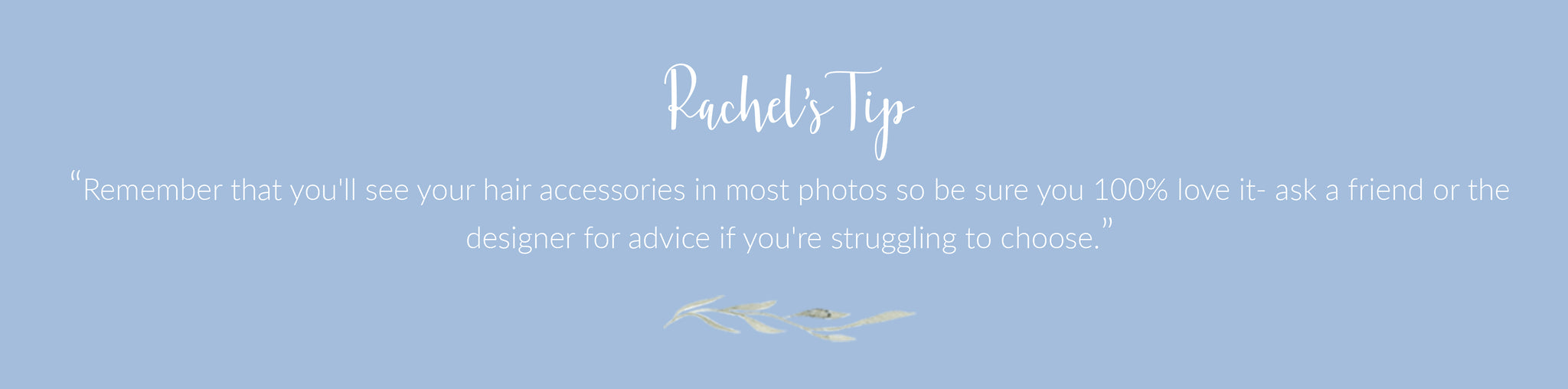 Rachel Simpson wedding tip