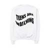 Teens Are Watching Crewneck Sweatshirt
