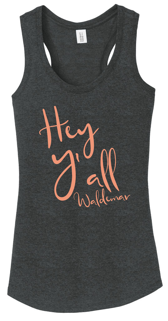 Hey Y'all racerback tank top