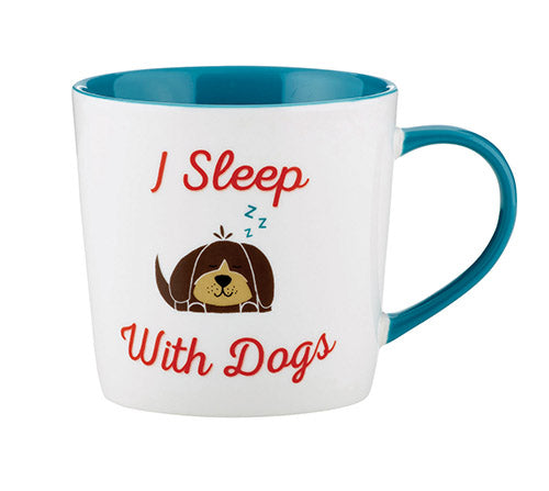 """I Sleep With Dogs"" Mug, 14oz"
