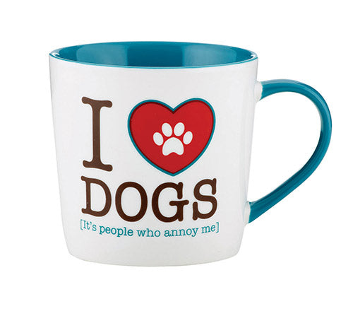 """I Heart Dogs.... It's People Who Annoy Me."" 14oz"