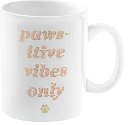 """Paws-itive Vibes Only"" Coffee Mug, 15-oz"