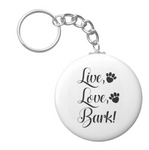 Live, Love, Bark Button Keychain