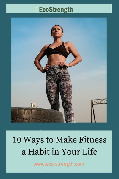 10 Ways to Stick to Your Fitness Goals