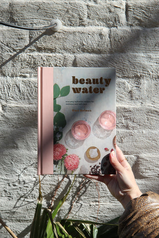 Beauty Water: Everyday Hydration Recipes for Wellness and Self-Care