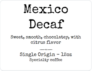 Mexico Decaf - Fair trade - Organic