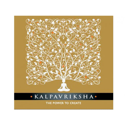 Kalpavriksha - The Power to Create
