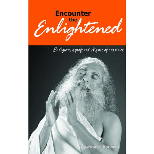 Encounter the Enlightened