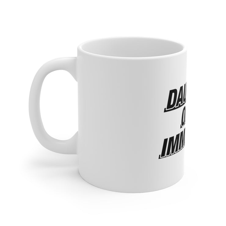 Daughter Of An Inmmigrant Mug