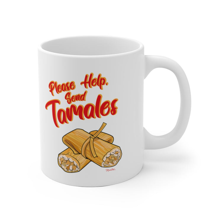 please Help, Send Tamales Mug