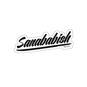 Sanababish Sticker