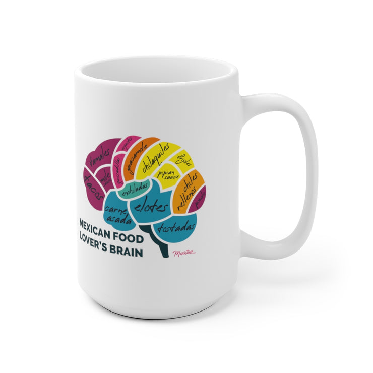 Mexican Food Lover´s Brain Mug