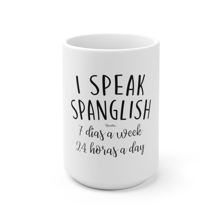 I Speak Spanglish Mug
