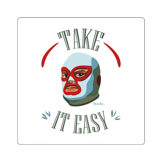 Take It Easy Square Sticker