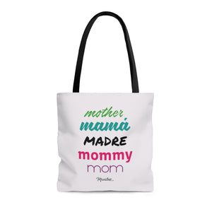 Mother Mamá Madre Tote Bag